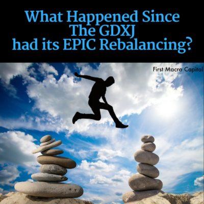 ed Since The GDXJ Had Its EPIC Rebalancing?